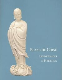 Blanc de Chine - John Ayers (ISBN 9780965427067)