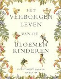 Het verborgen leven van de Bloemenkinderen - C.M. Barker (ISBN 9789021617824)