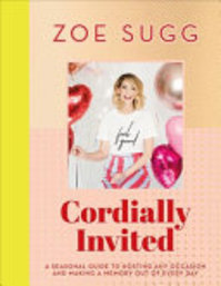 Cordially Invited - Zoe Sugg (ISBN 9781473687776)