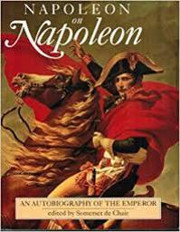 Napoleon on Napoleon - Somerset de Chair (ISBN 9780304344550)
