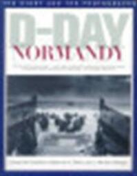 D-Day Normandy - Donald M. Goldstein, Katherine V. Dillon, J. Michael Wenger (ISBN 9781574880236)