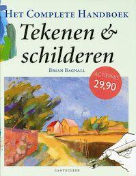 Het complete handboek tekenen en schilderen - Brian Bagnall (ISBN 9789021326436)