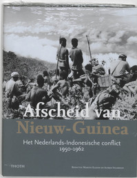 Afscheid van Nieuw-Guinea - Martin Elands, Alfred Staarman (ISBN 9789068683233)