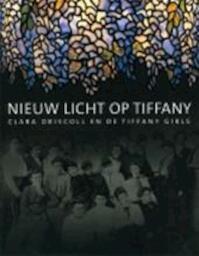 Een nieuw licht op Tiffany - Martin Eidelberg (ISBN 9789072853172)