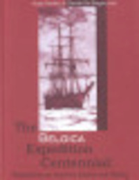 The Belgica Expedition Centennial - Claude de Broyer, Hugo Decleir (ISBN 9789054873136)
