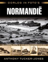 Normandië - Anthony Tucker-Jones (ISBN 9789045321585)