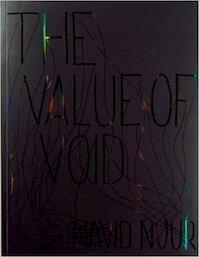 Navid Nuur: The Value of Void - A. Linnenkohl, T. Verhoeven, Xander Karskens, Navid Nuur (ISBN 9789078454410)