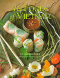 The Foods of Vietnam - Nicole Routhier (ISBN 9781556709593)