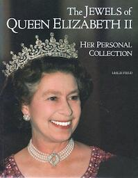 The Jewels of Queen Elizabeth II - Leslie Field (ISBN 9780500276686)
