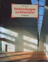 Hedendaagse architectuur in België - Geert Bekaert (ISBN 9789020926637)