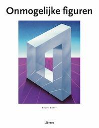 Onmogelijke figuren - Bruno Ernst (ISBN 9789057647543)