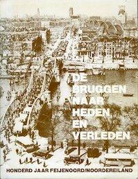 De bruggen naar heden en verleden - J. Berkhout