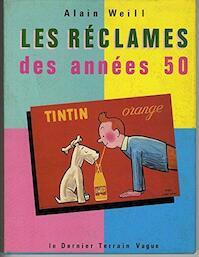 Les Réclames des années 50 - Alain Weill (ISBN 2862190322)