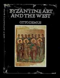 Byzantine Art and the West - Otto Demus (ISBN 9780297002130)