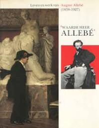 Waarde heer allebe (ISBN 9789066301238)