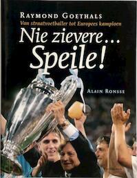 Nie zievere-- speile! - Alain Ronsse (ISBN 9789056176266)