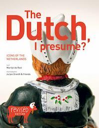 The Dutch, I presume? - Martijn de Rooi (ISBN 9789085410126)