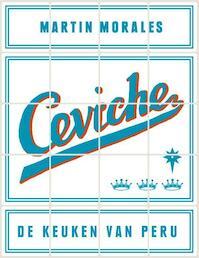 Ceviche - Martin Morales (ISBN 9789077902134)