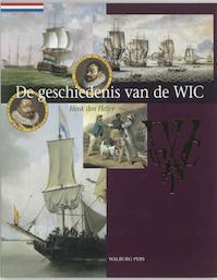 De geschiedenis van de WIC - H. J. den Heijer (ISBN 9789060119129)