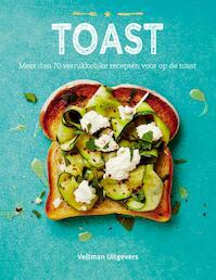 Toast - Emily Kydd, Tim Hayward, Sarah Lavelle (ISBN 9789048313006)