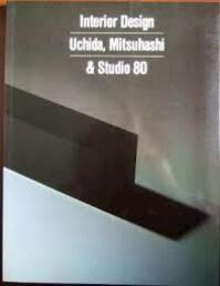 Studio Eighty Interior Design - Mitsuhashi Uchida (ISBN 9783892680482)