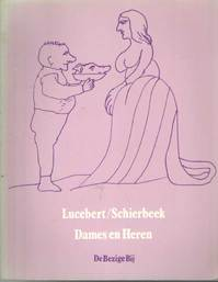 Dames en heren - Lucebert, Bert Schierbeek (ISBN 9789023451907)