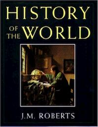 History of the World - John Morris Roberts (ISBN 9780195210439)
