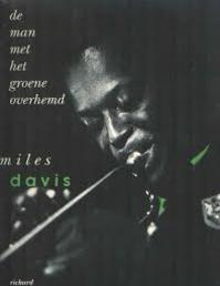 Miles davis man in het groene overhemd - Williams (ISBN 9789062918690)