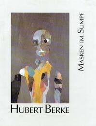 Masken im Sumpf - Hubert Berke (ISBN 3927396478)