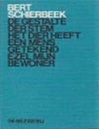 De gestalte der stem - Bert Schierbeek (ISBN 9789023407317)