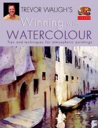 Winning with Watercolour - Trevor Waugh (ISBN 9780004133898)