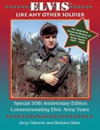 Elvis, Like Any Other Soldier (2010) - Jerry Osborne (ISBN 9780932117540)