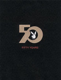 The Playboy Book Fifty Years - Gretchen Edgren (ISBN 9783822839768)