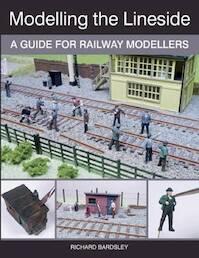 Modelling the Lineside - Richard Bardsley (ISBN 9781785001390)
