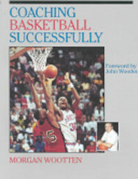 Coaching Basketball Successfully - Morgan Wootten, Dave Gilbert (ISBN 9780880114462)