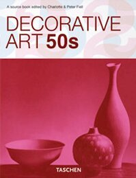 Decorative Art 50s - Charlotte Fiell, Peter Fiell (ISBN 9783836503105)