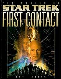 The making of Star Trek First Contact - Lou Anders, Larry Nemecek, Ian Spelling (ISBN 9781852867799)