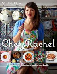 Chez Rachel - Rachel Khoo (ISBN 9789021551371)