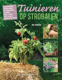 Tuinieren op strobalen - Joel Karsten (ISBN 9789048309429)