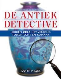 De antiek detective - J. Miller (ISBN 9789058977762)