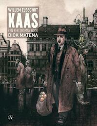 Kaas [Luxe-editie] - Willem Elsschot, Dick Matena (ISBN 9789025363406)