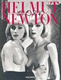 Helmut Newton Work - Manfred Heiting, Helmut Newton (ISBN 9783822813263)