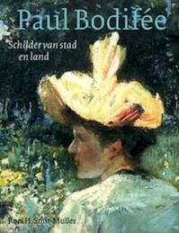 Paul Bodifee - R.H. Smit-Muller (ISBN 9789057303937)