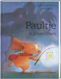 Paultje is alleen thuis - Eve Tharlet, Brigitte Weninger (ISBN 9789055796793)