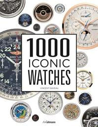 1000 Iconic Watches - Vincent Daveau (ISBN 9783848010479)