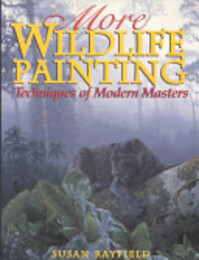 More Wildlife Painting - Susan Rayfield (ISBN 9780823057474)