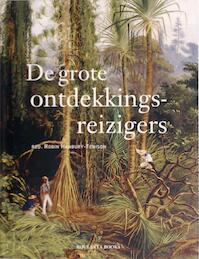 De grote ontdekkingsreizigers - Robin Hanbury-tenison, A.W. Kooij, Tanja Timmerman (ISBN 9789086794072)