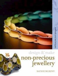 Non-precious jewellery - Kathie Murphy (ISBN 9780713687293)