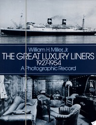 The Great Luxury Liners, 1927-1954 - William H. Miller (ISBN 9780486240565)