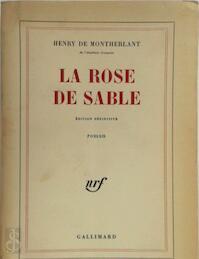 La Rose de sable - Henry de Montherlant (ISBN 9782070272198)